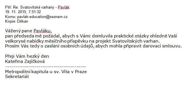 E-mailová korespondence s Metropolitní kapitulou u sv. Víta v Praze o zřízení církevní donace katedrály sv. Víta na Pražském hradě