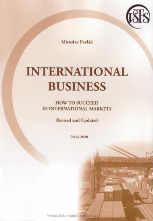 International Business (How to succeed in international Markets). Revised and Updated
