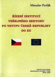 Řízení institucí veřejného sektoru po vstupu České republiky do EU